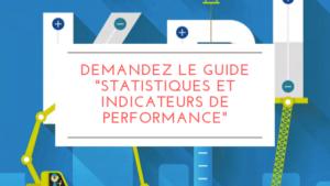 Demandez le guide statistiques et indicateurs de performance