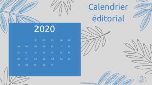 calendrier éditorial 2020